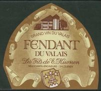 Rare // Etiquette // Fendant Du Valais, Les Fils De E.Kuonen, Salquenen, Valais Suisse - Etiquettes
