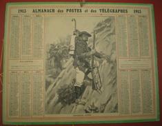 ALMANACH DES POSTES ET DES TÉLÉGRAPHES  1913-  Chasseurs Alpins - Calendars