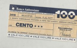 T 5667  CENTO  BANCO AMBROSIANO 1977 - Monnaies & Billets