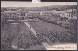 Genève : Devant La Caserne, Serment Du Bat. 124 Le 5.08.1914 (14'682) - GE Genève