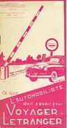 Brochure De 1949 Ce Que L'automobiliste Doit Savoir Pour VOYAGER à L'ETRANGER Edit. ROYAL AUOMOBILE CLUB BELGIQUE - Voitures