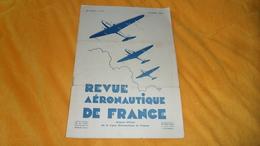 REVUE AERONAUTIQUE DE FRANCE 25e ANNEE. N°2 FEVRIER 1935. - Libros, Revistas, Cómics