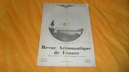 REVUE AERONAUTIQUE DE FRANCE 22e ANNEE. N°7 JUILLET 1932. - Libros, Revistas, Cómics