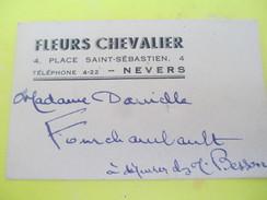 Carte Commerciale/FLEURISTE/ Fleurs Chevalier / 4 Place Saint-Sébastien / NEVERS/ Fourchambault /Vers 1930-1950   CAC34 - Petits Métiers