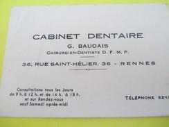 Carte Commerciale/Cabinet Dentaire / G BAUDAIS/ Chirurgien-Dentiste/ Rue Saint Hélier /RENNES/Vers 1930-1950   CAC35 - Francia