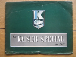 Dépliant Publicitaire De 1946 La KAISER SPECIAL De 1947 - KAISER-FRAZER CORPORATION MICHIGAN - Voitures