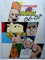 CATALOGUE DUPUIS 1986 - 87 - Couv  SPIROU Tome & Janry YOKO TSUNO NATACHA TUNIQUES BLEUES GASTON PAPYRUS JK BLOCHE - Other
