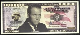 BILLET FANTAISIE COMMEMORATIF . 1000 000  DOLLARS . PAUL LEONARD NEWMAN . - United States Of America