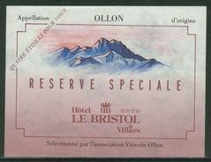 Rare // Etiquette // Ollon, Réserve Hôtel Le Bristol à Villars, Association Viticole Ollon - Etiquettes