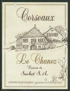 Rare // Etiquette // Corseaux, Le Chanoz, Réserve De Suchet SA, Pierre Fontannaz, Corseaux,Vaud,Suisse - Etiquettes