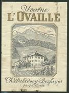 Rare // Etiquette // Yvorne, L'Ovaille, Ch.Deladoey-Desfayes, Yvorne,Vaud,Suisse - Etiquettes