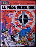 Edgar. P. Jacobs - Le Piège Diabolique - Éditions Du Lombard - ( 1982 ) . - Blake Et Mortimer