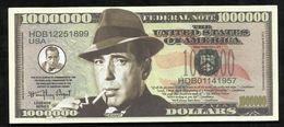 BILLET FANTAISIE COMMEMORATIF . 1000 000  DOLLARS . HUMPHREY BOGART . - United States Of America