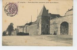 LANGRES - Porte Bouillère - Langres