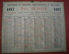 CALENDRIER Imprimerie Et Librairie Administratives Et Militaires PAUL DUPONT Année 1887, Adresses Paris /clichy. - Calendars