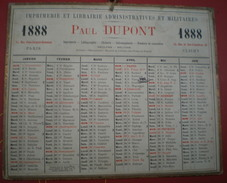 CALENDRIER Imprimerie Et Librairie Administratives Et Militaires PAUL DUPONT Année 1888, Adresses Paris /clichy. - Calendars