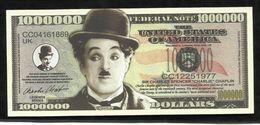BILLET FANTAISIE COMMEMORATIF . 1000 000  DOLLARS . CHARLIE CHAPLIN . - United States Of America