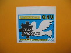 Timbre Non Dentelé  N° PA 90  25 ème Anniversaire De L'ONU   1970 - Centrafricaine (République)