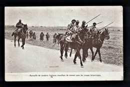 CPA - Guerre De 1914. Patrouille De Cavalerie Française Et Troupes Britanniques - Guerre 1914-18