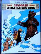 Derib + Job - YAKARI - N° 20 - Le Diable Des Bois - Casterman - ( 1994 ) - Yakari