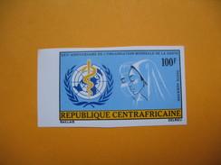 Timbre Non Dentelé  N° PA 115  25 ème Anniversaire De L'OMS  1973 - Centrafricaine (République)