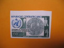 Timbre Non Dentelé  N° PA 121  Centenaire De L'Organisation Météorologique  1973 - Central African Republic