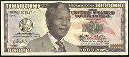 BILLET FANTAISIE COMMEMORATIF . 1000 000  DOLLARS . NELSON ROLIHLAHLA MANDELA . - United States Of America