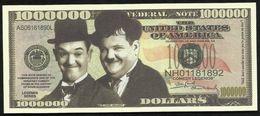 BILLET FANTAISIE COMMEMORATIF . 1000 000  DOLLARS . LAUREL & HARDY . - United States Of America