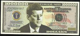 BILLET FANTAISIE COMMEMORATIF . 1000 000  DOLLARS . JOHN . F . KENNEDY . - United States Of America
