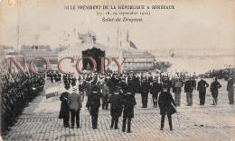 (33) Bordeaux - Le Président De La République Septembre 1910 - Salut Du Drapeau - Fallières - Bordeaux