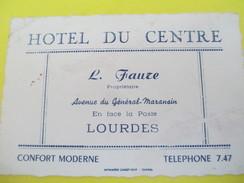 Carte Commerciale/Hôtel Du Centre/L FAURE/Av Du Général Maransin/LOURDES/Carret-Vene/ /vers1930-1950   CAC39 - Francia
