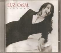 """CD  Luz Casal  """"  Sencilla  Alegria  """"  De  2004  Avec  11  Titres - Musique & Instruments"""