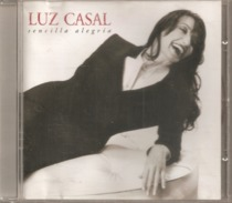 "CD  Luz Casal  ""  Sencilla  Alegria  ""  De  2004  Avec  11  Titres - Musik & Instrumente"