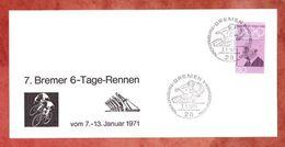 Schmuckkarte, EF Pierre De Coubertin, SoSt 6-Tage-Rennen Bremen 1971 (42802) - Ciclismo