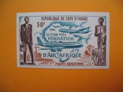 Timbre Non Dentelé   N° PA 22  Fondation De La Compagnie Air Afrique 1962 - Ivory Coast (1960-...)