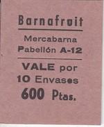 VALE DE BARNAFRUIT  DE MERCABARNA - VALE POR 10 ENVASES - 600 PTAS  (BANKNOTE) - España