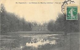 Argenteuil - Le Château Du Marais, Intérieur - Vue Sur L'Etang - Carte N° 46 - Argenteuil