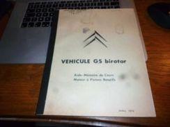 CB8 Manuel Pratique Véhicules  GS Birotor  Aide Mémoire Du Cours Moteur à Pistons Rotatifs - Auto