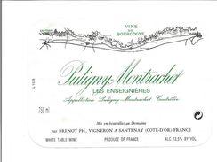 """Etiquette De VIN De BOURGOGNE """" PULIGNY MONTRACHET - Les Enseignères à Santenay """" - Bourgogne"""