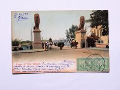 C.P.A. KASRE El NILE BRIDGE, 2 Stamps 1911, Tampon Fernande Gallo, Rue Attarine, Alexandrie - Le Caire
