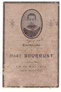 GERS . Souvenez-vous De Noël Bourrust Rappelé à Dieux Le 25 Mai 1911 . Enfant - Réf. N°17934 - - Décès