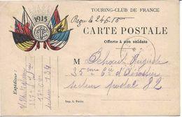 1915, CARTE EN FRANCHISE ILLUSTREE : DRAPEAUX, TOURING-CLUB DE FRANCE,  TRESOR ET POSTES 134 (frappe Faible) - Postmark Collection (Covers)