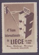 BELGIUM:1952: Vignette/Cinderella – Without Glue: §@§ 4e Foire Internationale De LIÈGE §@§: - Erinnophilie