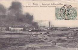 TOULON CATASTROPHE DU IENA  12/03/1907 VUE PRISE PENDANT LES DERNIERES EXPLOSIONS (dil117) - Toulon
