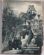 BU1- Kalender -Ein Gruss Aus Dem Webland Dem Badischen Wiesental 1939 - Ohne Zuordnung