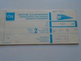 AV108.8 Hungary  MÁV Railway Train Ticket Budapest WIEN 1988 - Transportation Tickets