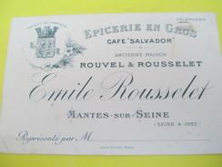 Carte Commerciale:Représentant/Epicerie En Gros/Rouvel & Rousselet/Café Salvador/MANTES Sur SEINE/Vers 1910-1930   CAC42 - Alimentaire