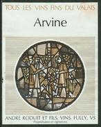 Rare // Etiquette //  Arvine, André Roduit Et Fils, Fully, Valais,Suisse - Etiquettes