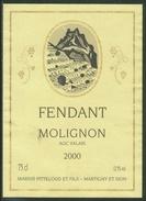Rare // Etiquette // Fendant, Molignon, 2000, Marius Pitteloud Et Fils, Martigny Et Sion, Valais,Suisse - Etiquettes