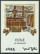 Rare // Etiquette // Dôle De Branson 1983, Daniel Bollin Valais,Suisse - Etiquettes